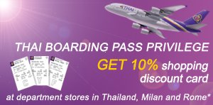 THAI's Boarding Pass Privilege, Get 10% shopping discount card valid until 31 December 2015