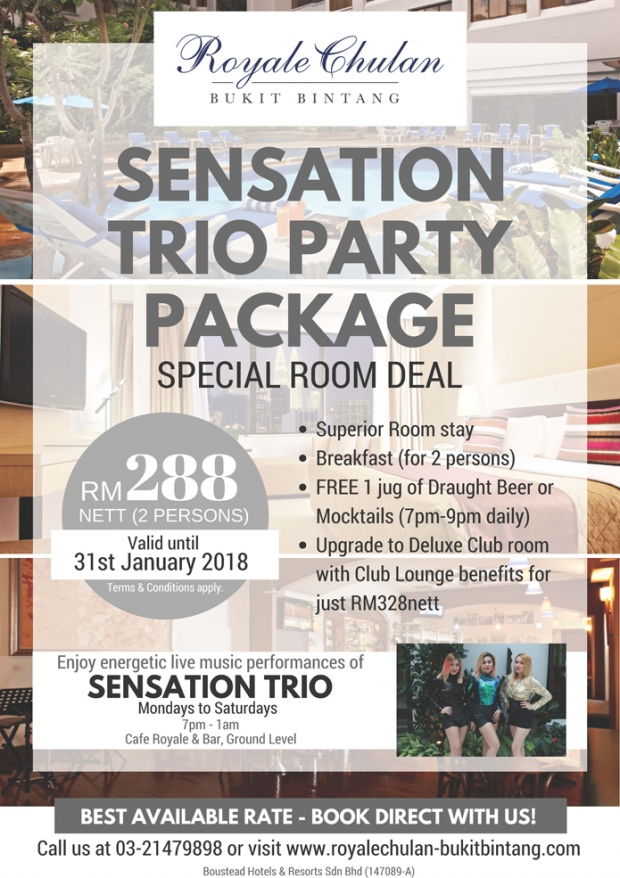 Sensation Trio Package from RM288 in Royale Chulan Bukit Bintang