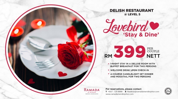 Lovebird Stay and Dine Offer at Ramada Meridin Johor