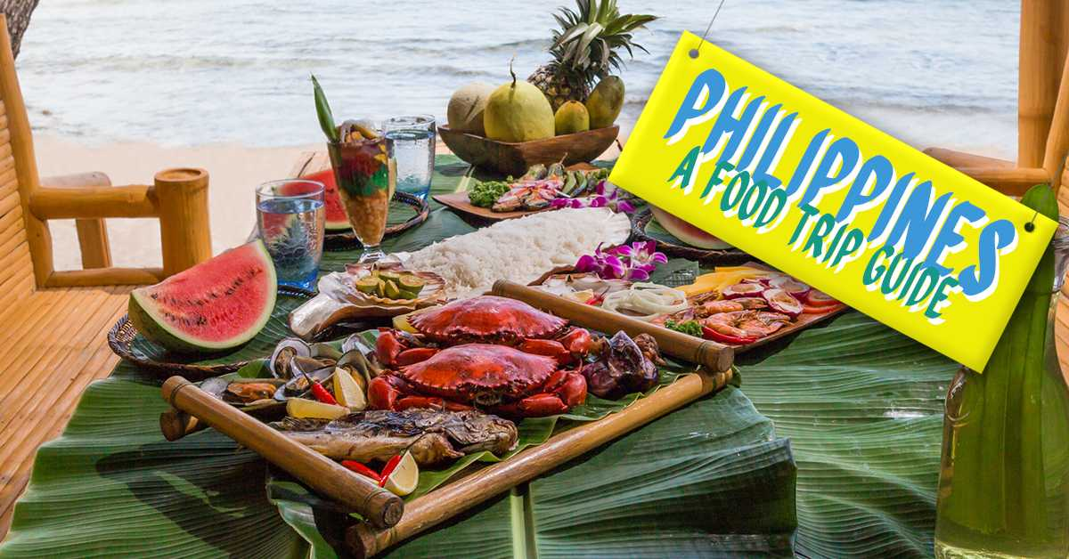 Top 10 Food Destinations in the Philippines for Travellers