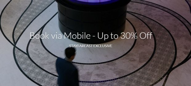 Book via Mobile - Up to 30% Off Room Rate with Far East Hospitality