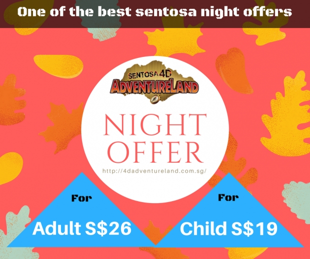 Sentosa 4D AdventureLand Night Offer from SGD26 (After 6PM Admission)