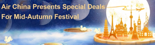 Mid-Autumn Festival Deals at Air China with Fares from SGD410