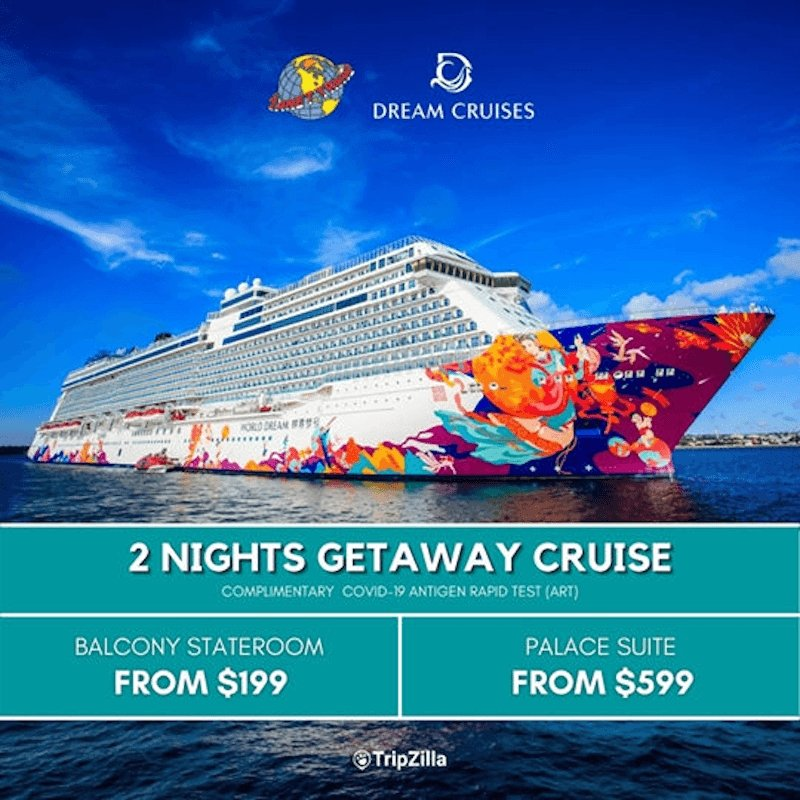World Dream Cruise Super Seacation at S$199