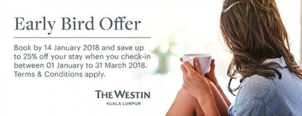 Early Bird Offer - Book now and Save up to 25% Off Best Rate in The Westin Kuala Lumpur