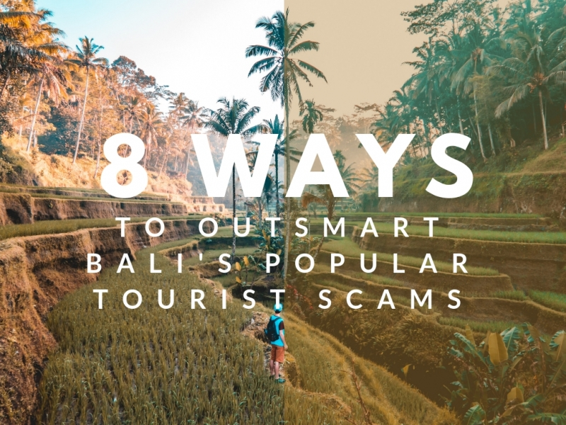 Travel Smart in Bali: 8 Ways Tourists are Targeted by Scammers (and How to Outsmart Them!)