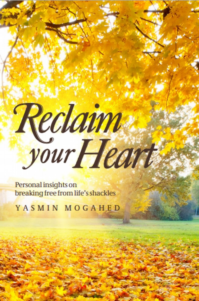 Reclaim Your Heart Yasmin Mogahed