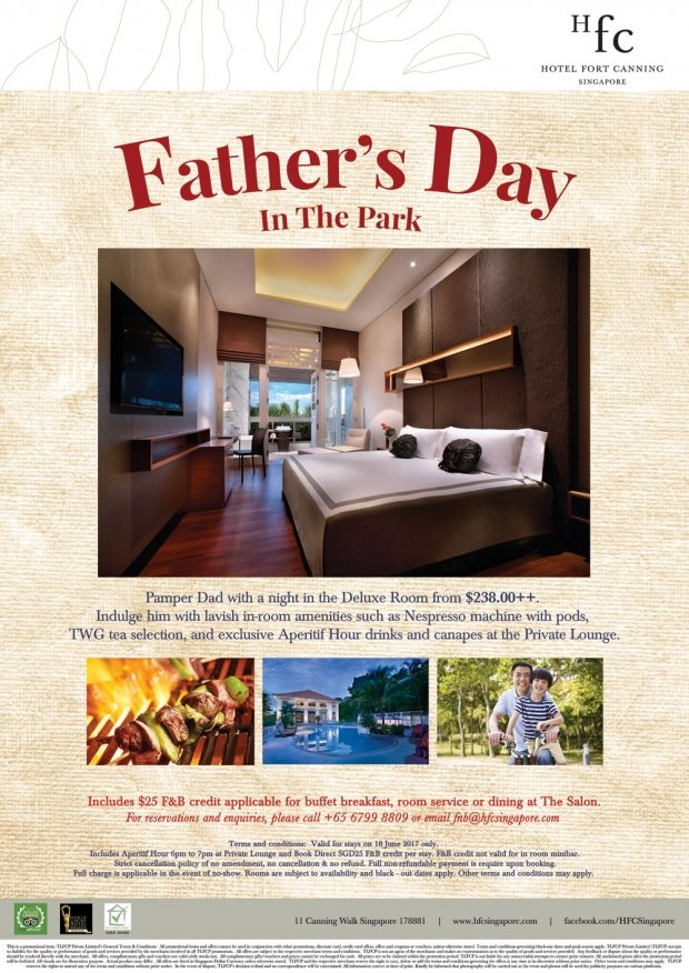 Celebrate Father's Day in Hotel Fort Canning from SGD238++