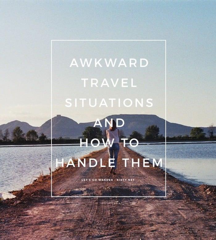 awkward travel situations