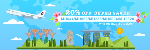20% Off Super Saver on Flights to China from Singapore with China Eastern Airlines