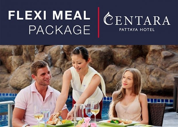 Flexi Meal Package at Centara Pattaya Hotel