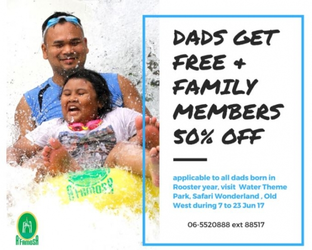Father's Day Special in A'Famosa Resort Theme Park