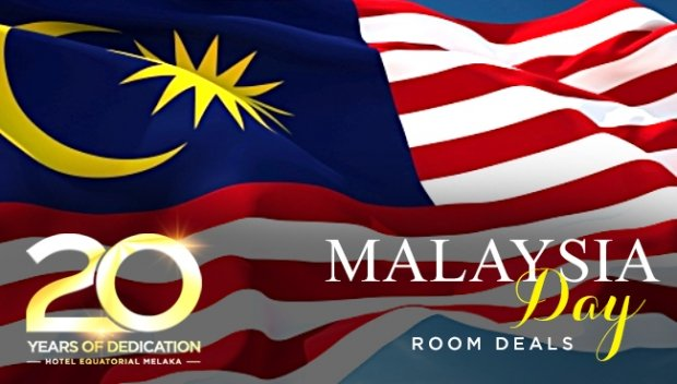 Malaysia Day Room Deals with Up to 20% Savings in Hotel Equatorial Melaka