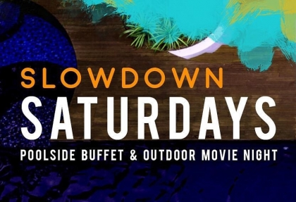 Slowdown Saturdays