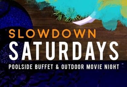 Slowdown Saturdays