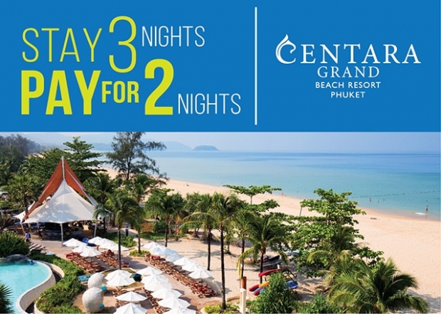Stay 3 Night, Pay for only 2 in Centara Grand Beach Resort Phuket