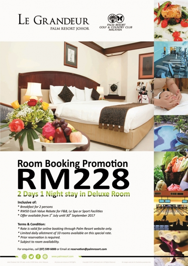 Room Booking Promotion July - September 2017 in Le Grandeur Palm Resort Johor