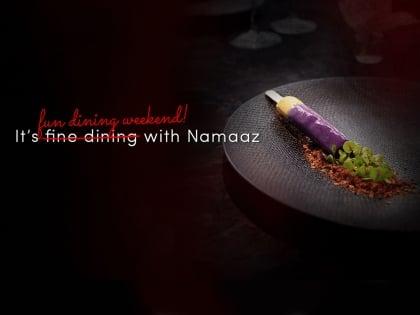 Namaaz Pop-Up Gastronomic Getaway