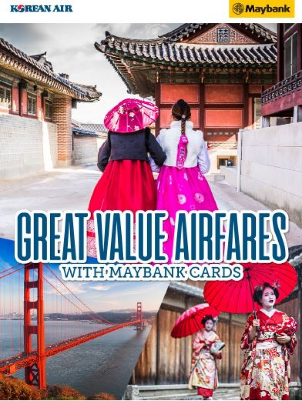 Great Value Airfares with Korean Air and Maybank Cards